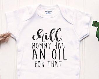 oil onesie minimalist onesie earthy onesie my mama has an oil for that onesie oil baby onesie my mom has an oil for that onesie