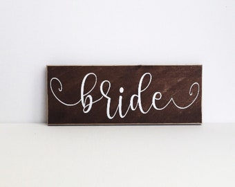 Bride Sign - Wedding Sign - Wedding Decor