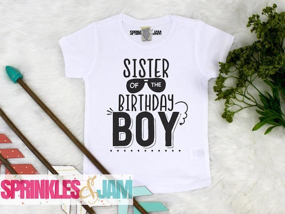 Sister Of The Birthday Boy Sibling Shirts