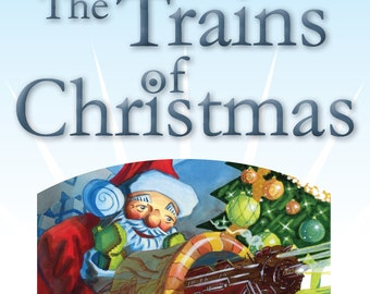 The Trains of Christmas