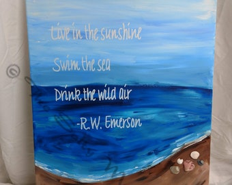 16 x 20 Abstract Beach Painting with R.W. Emerson Quote