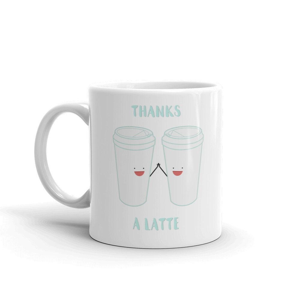 20 11 Thanks Coffee Gift Oz You Puns Gifts Ceramic Thank Under A Mug Latte Funny QrxBWoeCd