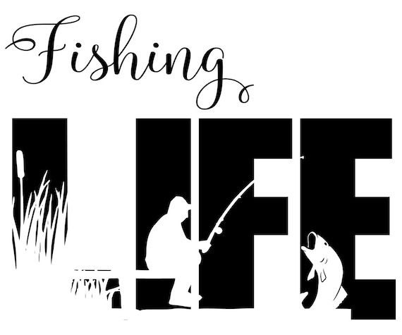 Download Fishing Life Hunting Fishing Bass Svg Instant Download Cut Etsy