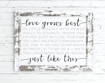 love grows best in little houses printable, little houses sign, love grows best art, love grows best sign, little houses quote, print, sign