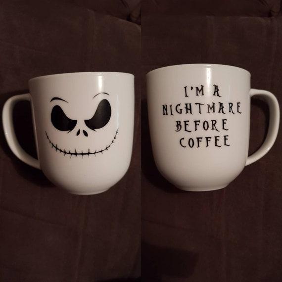 Nightmare Before Christmas Coffee Mug.I M A Nightmare Before Coffee Mug Cup Nightmare Before Christmas Jack Skellington Inspired