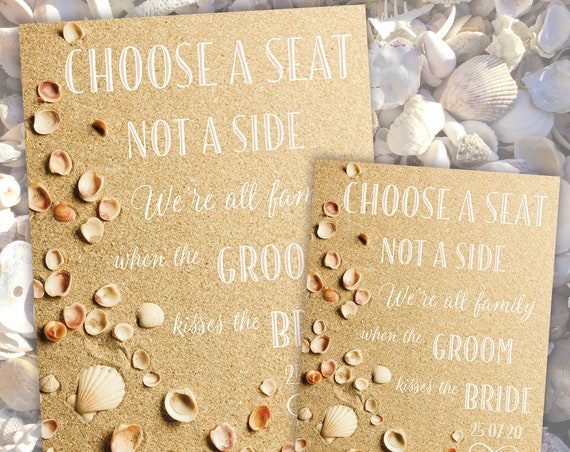 Choose a SEAT not a Side | PRINTED Wedding Seating SIGN | Wedding Aisle Sign | Beach, Sand and Shells Design Theme | Fast Delivery