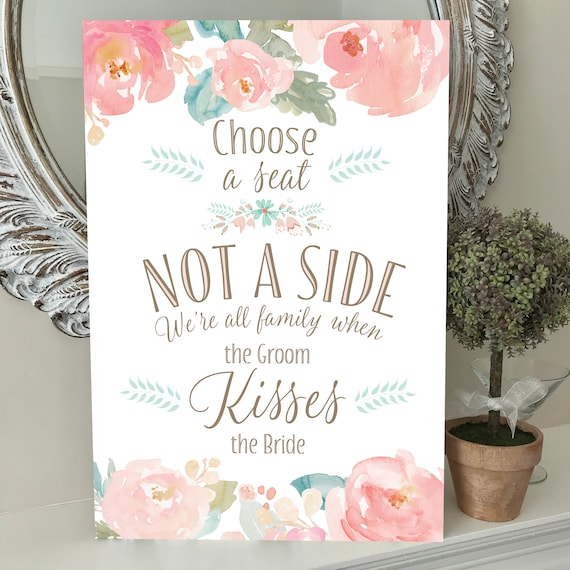Wedding Seating SIGN | Choose a SEAT not a SIDE | Wedding Aisle Sign | Blush Pink Peonies | A3, A2 Printed or Digital | Fast Delivery
