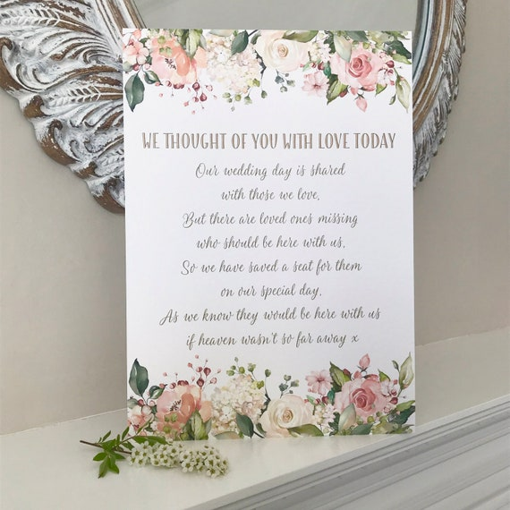 Wedding Memory SIGN | In Loving Memory Remembrance sign | We Thought of You with Love Today | A4 Peach and White Floral design |