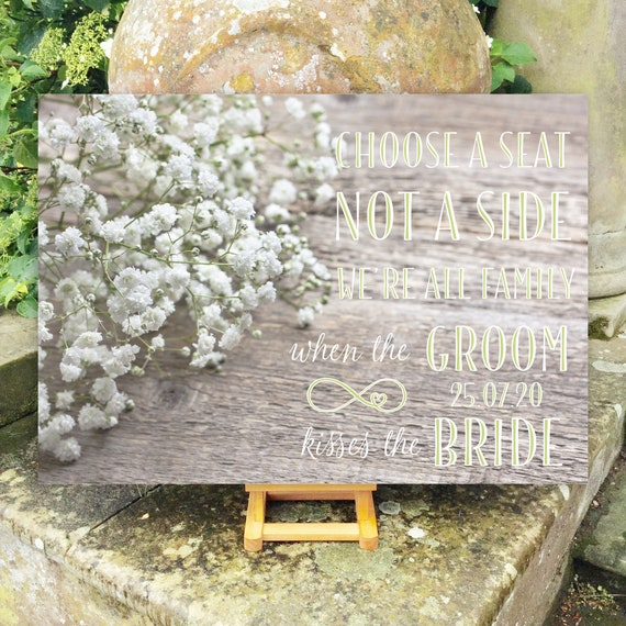 Choose a SEAT not a Side | PRINTED Wedding Seating SIGN | Floral Aisle Sign | Gypsophila Baby's Breath on Rustic Wood Design | Fast Delivery