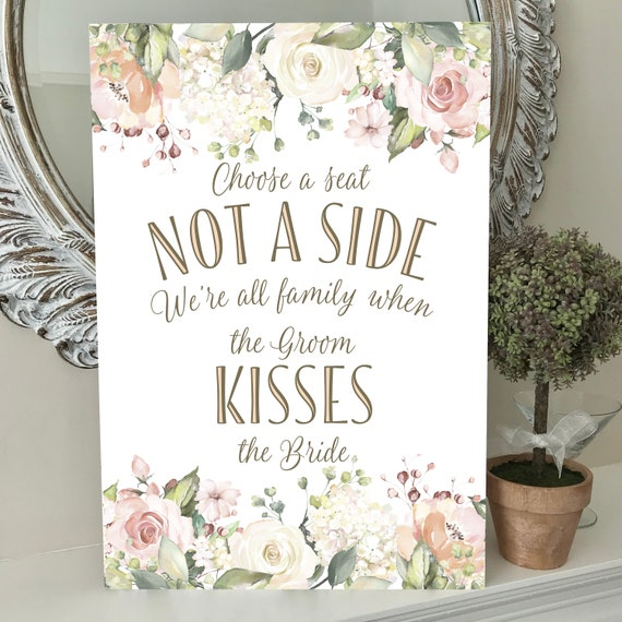 Choose a SEAT not a SIDE | Wedding Seating SIGN | Wedding Aisle Sign | Peach Floral Design | A3 and A2 size | Fast Delivery