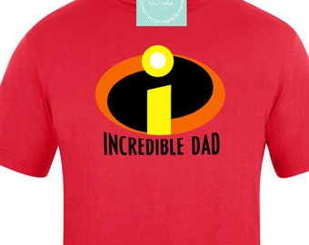 f5899d6e Incredible dad   fathers day shirt   the incredibles shirt   disney  incredibles   gifts for dad   gift for father   incredible family shirt