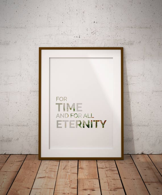 For Time And For All Eternity Print Lds Print Love Print Etsy