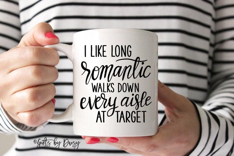 fd98c769 Funny mugs target mug funny mug I like long romantic walks | Etsy