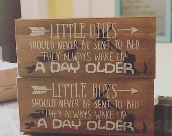 Little boys should never be sent to bed they always wake up a day older, little ones, Peter Pan inspirational sign, children's room