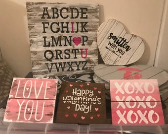 Mother's Day small hand painted wood signs, XOXO, happy Valentine's Day, love, love you, love has four paws, you had me at meow/woof