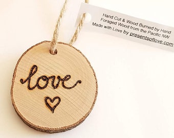 Love and Heart Wood Burned Keepsake Ornament for 5th Anniversary Gift or Wedding Gift Tag on Foraged Wood Slice
