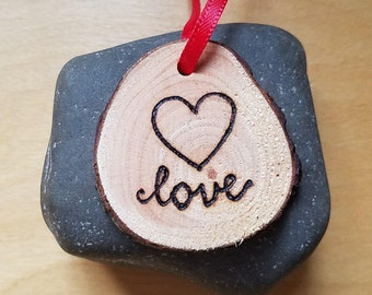Love Ornament or Gift Tag with Wood Burning Heart and Pretty Lettering on Sustainable Wood Slice for Anniversary Gift Keepsake