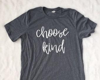 Choose Kind Shirt | Kindness shirt | Inspirational tshirt | Kind is Cool | Always be Kind | Choose Kindness | Teacher Shirt | Mom Tee
