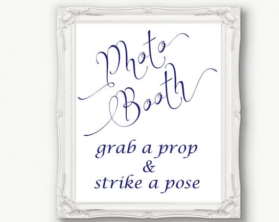 Navy Blue Photo Booth Sign, Grab a Prop & Strike a Pose Sign, Wedding Sign, Reception, Printable, Instant Download, 110N