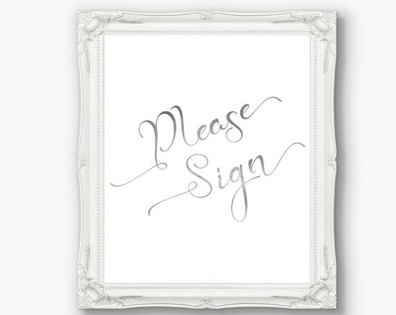Silver Guest Book Sign ~ Wedding ~ Reception ~ Please Sign ~ Printable ~ Instant Download ~ 110S