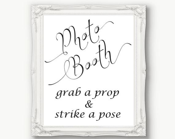 Photo Booth Sign, Grab a Prop & Strike a Pose Sign, Wedding Sign, Reception, Printable, Instant Download, 110B