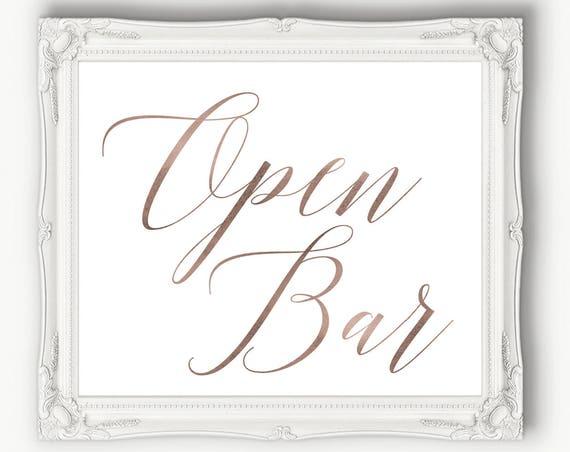 Rose Gold Open Bar Reception Sign  ~ Wedding Sign ~ Reception Sign ~ Bar Sign ~ Printable ~ Template ~ Instant Download PDF ~ 120RG