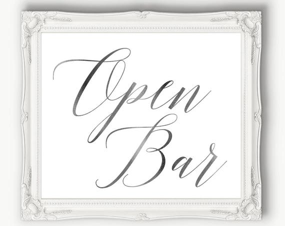 Silver Open Bar Reception Sign  ~ Wedding Sign ~ Reception Sign ~ Bar Sign ~ Printable ~ Template ~ Instant Download PDF ~ 120S