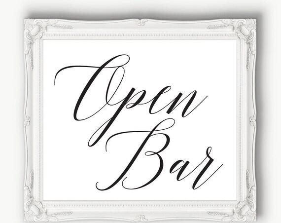 Open Bar Reception Sign  ~ Wedding Sign ~ Reception Sign ~ Bar Sign ~ Printable ~ Template ~ Instant Download PDF ~ 120B
