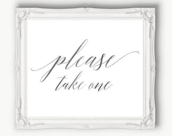 Please Take One Sign Silver ~ Wedding Sign ~ Reception Printable ~ Calligraphy Take One Template ~ Bridal  ~ Instant Download PDF ~ 120S