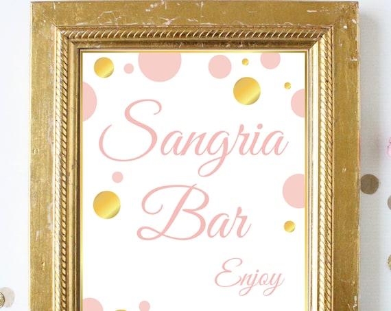 Sangria Bar Sign ~ Pink Gold Bridal Shower ~Polka Dot Shower ~ Party Printable Sign GldBridal20
