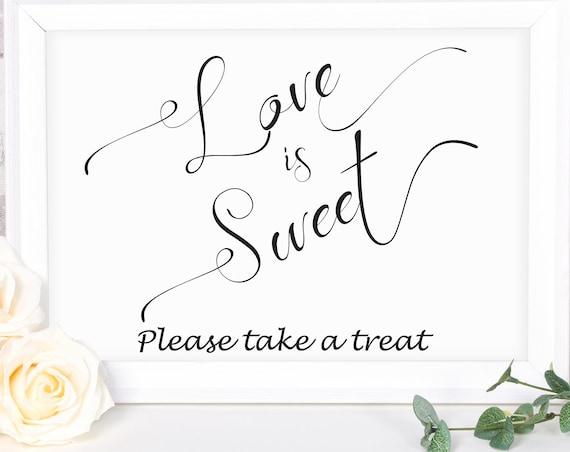 Love is Sweet Sign ~ Wedding Favor Sign ~ Wedding Sign ~ Reception Sign ~ Landscape Sign ~ Bridal Template ~ Instant Download PDF ~ 110B