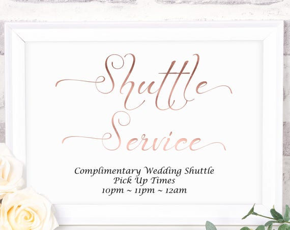 Wedding Shuttle Service Sign ~ Rose Gold Shuttle Sign ~ Reception Sign ~ Landscape Sign ~ Editable Template ~ Instant Download PDF ~ 110RG
