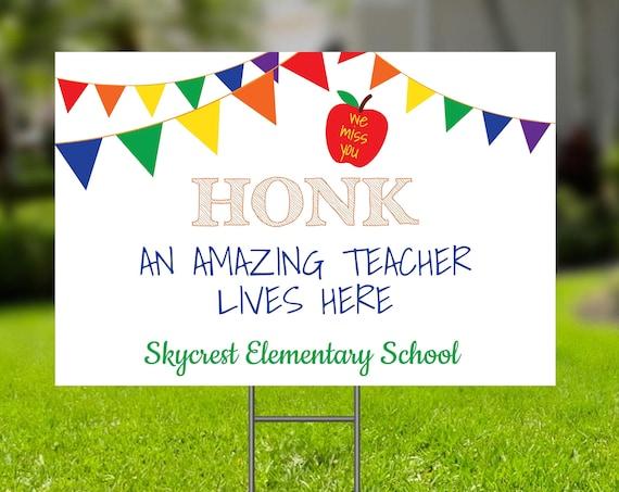 Teacher Appreciation Week Yard Sign, Honk for Teachers, School Editable Corjl Template