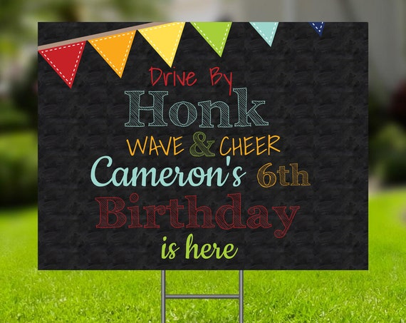 Drive By Birthday Party Yard Sign, Honk It's My Birthday Sign, Chalkboard Banner Design, Editable Corjl Template