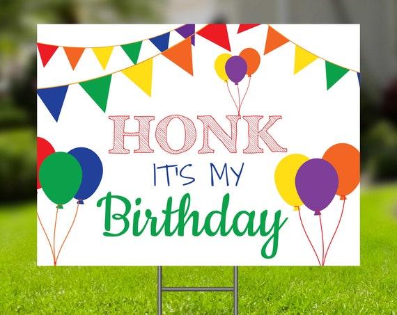 Birthday Yard Sign, Honk It's My Birthday Sign, Editable Corjl Template