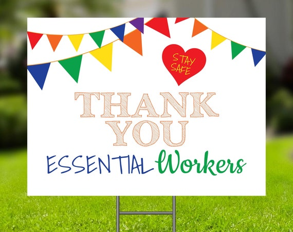 Thank You Essential Workers Sign Template, Stay Safe Sign, Editable Corjl Template