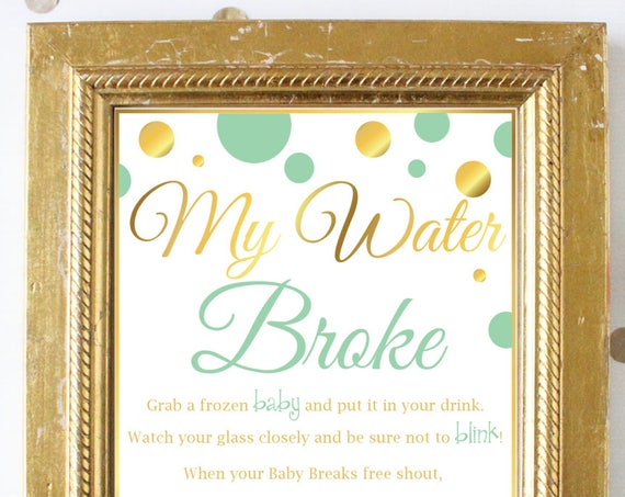 My Water Broke ~ Mint and Gold Baby Shower Game ~ Polka Dots ~ ~ Printable Game MintGld20