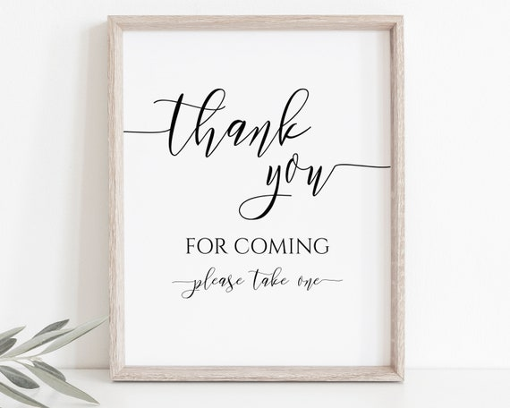 Thank You For Coming Sign Template, Please Take One Sign, Shower Favor Signage, Editable Wedding Printable, Corjl PPW0550 Grace