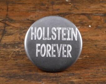 "Hollstein Forever - Carmilla 2.25"" pinback button or magnet"