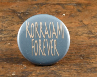 """Korrasami Forever - The Legend of Korra 2.25"""" pinback button or magnet"""