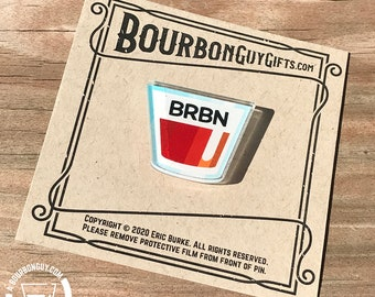 ACRYLIC PIN | BRBN in a Glass