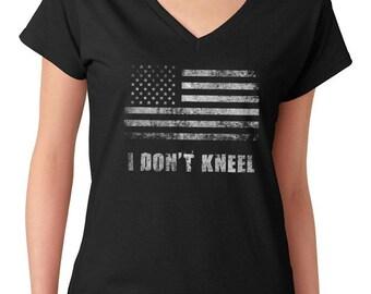 I Don't Kneel Women's V-Neck T-Shirt B Patriotic American Pride American Flag Political News