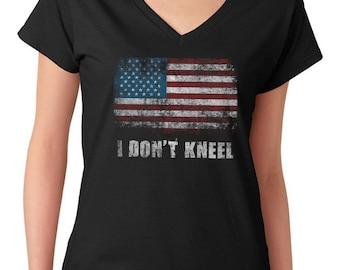 I Don't Kneel Women's V-Neck T-Shirt Patriotic American Pride American Flag Political News