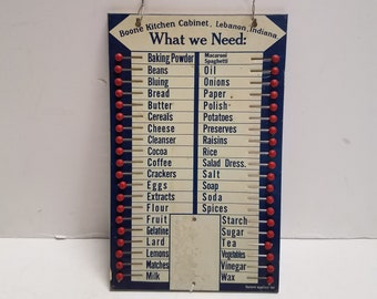 """Antique  BOONE KITCHEN CABINET Lebanon  Indiana Advertising  Tin  Sign  """"What we Need"""" List,  1920's"""