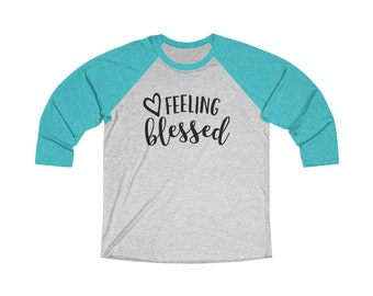Feeling Blessed Raglan Tee