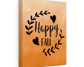 8x10 Canvas Art: Happy Fall
