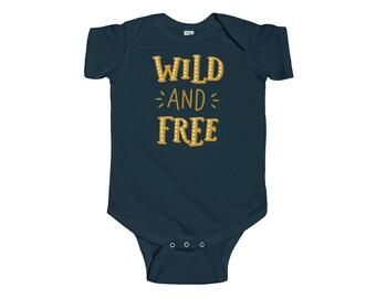 Infant Bodysuit, Wild and Free Bodysuit
