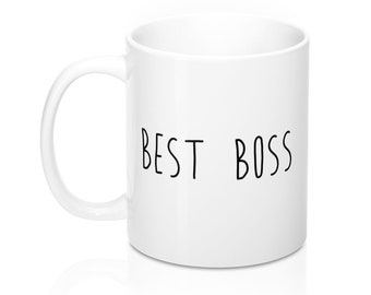 Best Boss, 11oz Mug, Custom Coffee Mug, Tea Mug, Custom Gift, Gift for Her, Stocking Stuffer, Home Decor, Cups, Mugs