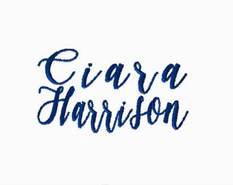 Made To Order, CUSTOM Name Embroidery File: Ciara Harrison 5x5 PES