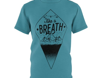 Teal, Take A Breath - Unisex Aop Cut  Sew Tee